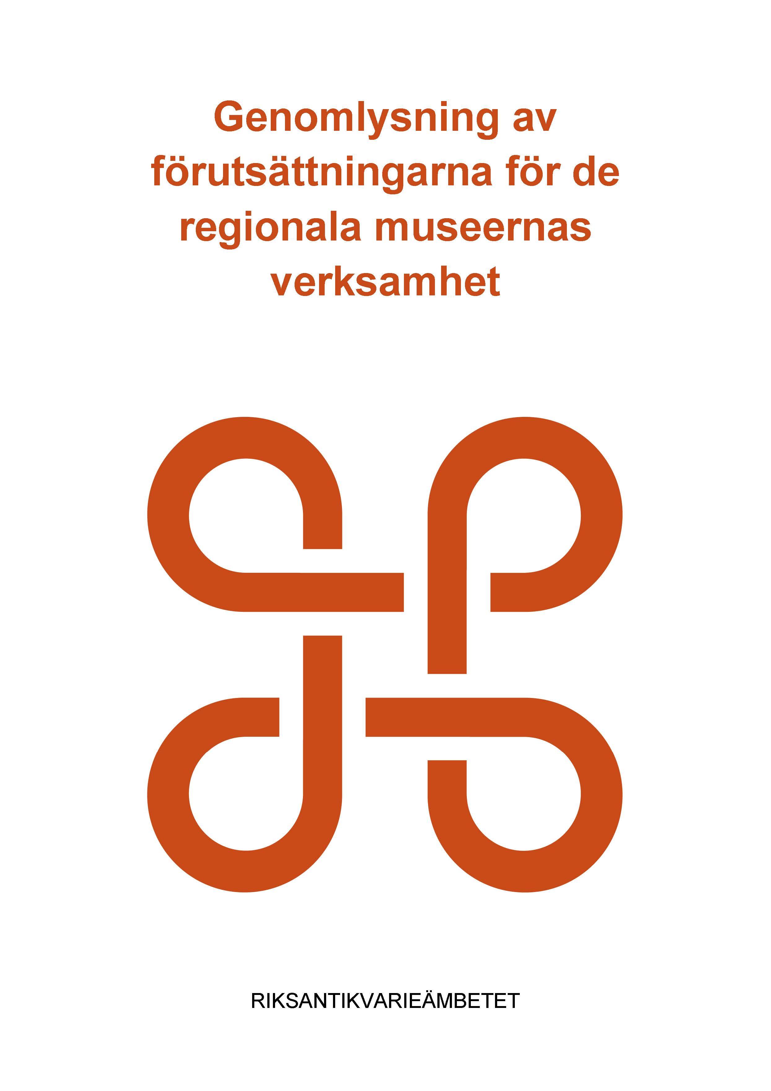 Genomlysning av förutsättningarna för de regionala museernas verksamhet, 2021